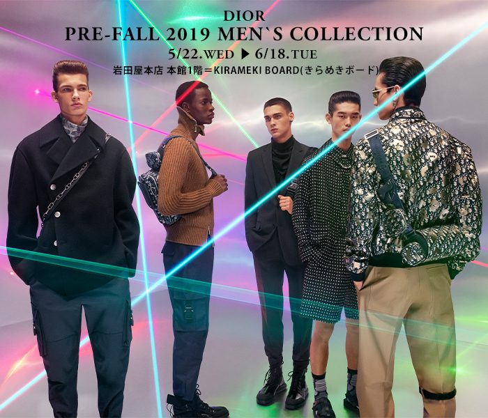 <DIOR/ディオール>PRE-FALL 2019 MEN'S COLLECTION