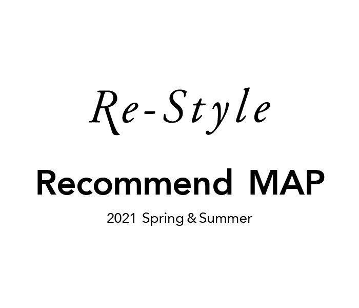 Re-style Recommend MAP 2021 Spring&Summer